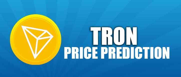 <bold>Tron</bold> (TRX) Price Prediction 2020, 2021, 2022, 2025, 2030