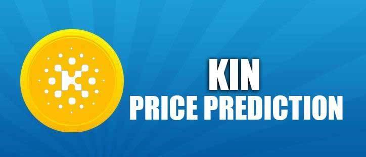Kin Coin Price Prediction 2020, 2021, 2025, 2030, 2050